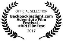 OFFICIAL SELECTION - Backpackinglight.com Adventure Film Festival - BPLFilmFest - 2017.jpg